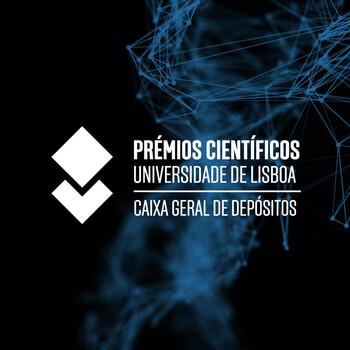 Prémios Científicos Universidade de Lisboa/Caixa Geral de Depósitos | Candidaturas abertas até 21 de dezembro
